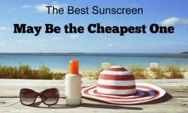 Best Sunscreen May Be the Cheapest One